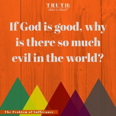 if god is good why is there evil in the world essay Kinetic type animation that briefly explores the nagging question, if god is all-good and all-powerful, why is there evil in the world thanks to cornelie.